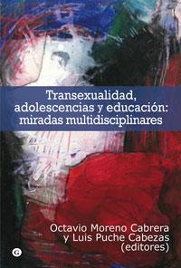 Descargar TRANSEXUALIDAD  ADOLESCENCIA Y EDUCACION: MIRADAS MULTIDISCIPLINARES