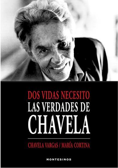 Descargar DOS VIDAS NECESITO  LAS VERDADES DE CHAVELA