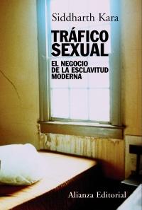 Descargar TRAFICO SEXUAL  EL NEGOCIO DE LA ESCLAVITUD MODERNA