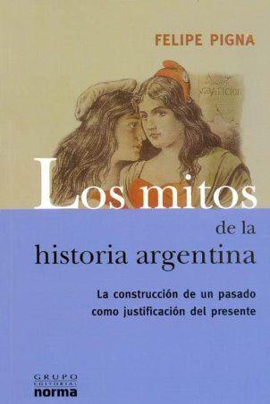 Descargar LOS MITOS DE LA HISTORIA ARGENTINA