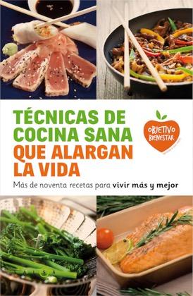 Descargar tecnicas de cocina sana que alargan la vida epub - Tecnicas basicas de cocina ...