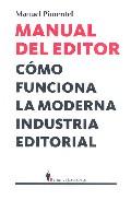 Descargar MANUAL DEL EDITOR  COMO FUNCIONA LA MODERNA INDUSTRIA EDITORIAL