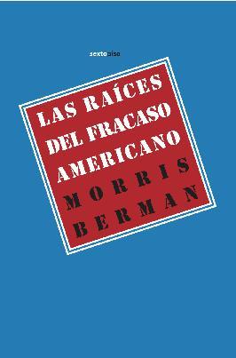 Descargar LAS RAICES DEL FRACASO AMERICANO