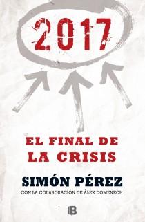 Descargar 2017  EL FINAL DE LA CRISIS