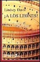 Descargar ¡A LOS LEONES!  LA X NOVELA DE MARCO DIDIO FALCO