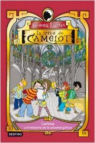 Descargar LA TRIBU DE CAMELOT  CARLOTA Y EL MISTERIO DE LA CATEDRAL GOTICA