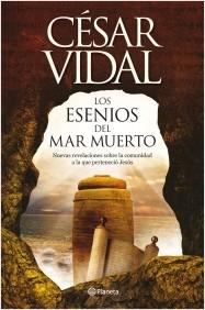 Descargar LOS ESENIOS DEL MAR MUERTO  NUEVAS REVELACIONES SOBRE LA COMUNIDAD A LA QUE PERTENECIO JESUS