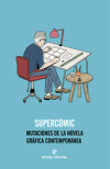 Descargar SUPERCOMIC  MUTACIONES DE LA NOVELA GRAFICA CONTEMPORANEA