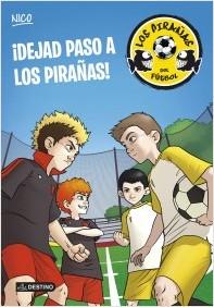 Descargar DEJAD PASO A LOS PIRAÑAS  LOS PIRAñAS DEL FUTBOL 1