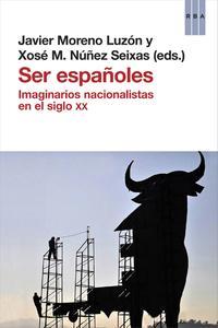 Descargar SER ESPAÑOLES  IMAGINARIOS NACIONALISTAS EN EL SIGLO XX