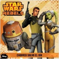 Descargar STAR WARS REBELS  CHOPPER SALVA EL DIA