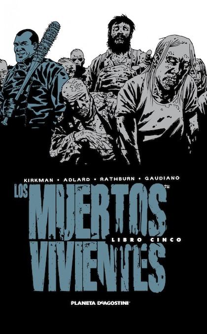 Descargar LOS MUERTOS VIVIENTES INTEGRAL Nº05