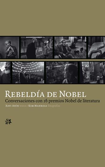 Descargar REBELDIA DE NOBEL  CONVERSACIONES CON 16 PREMIOS NOBEL DE LITERATURA