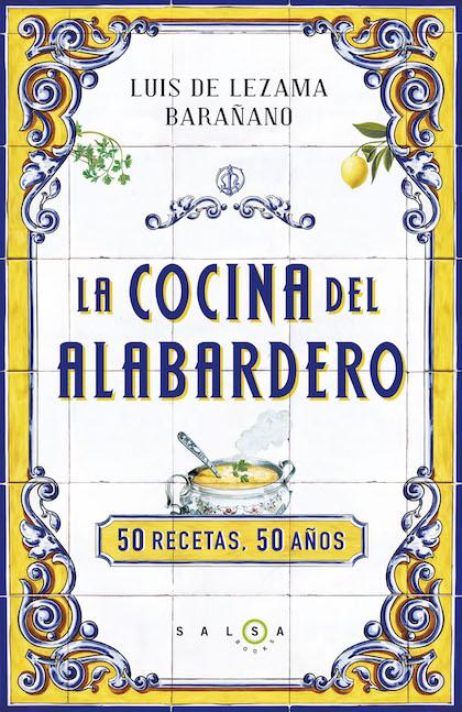 Descargar LA COCINA DEL ALABARDERO  50 RECETAS  50 AñOS