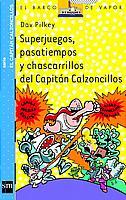 Descargar SUPERJUEGOS  PASATIEMPOS Y CHASCARRILLOS DEL CAPITAN CALZONCILLOS
