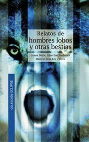 Descargar RELATOS DE HOMBRES LOBOS Y OTRAS BESTIAS