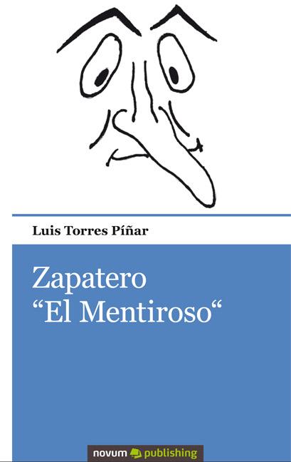 Descargar ZAPATERO EL MENTIROSO