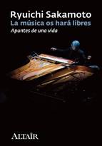 Descargar LA MUSICA OS HARA LIBRES  APUNTES DE UNA VIDA