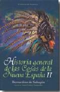 Descargar HISTORIA GENERAL DE LAS COSAS DE LA NUEVA ESPAÑA II