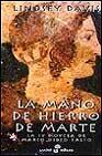 Descargar LA MANO DE HIERRO DE MARTE  LA IV NOVELA DE MARCO DIDIO FALCO