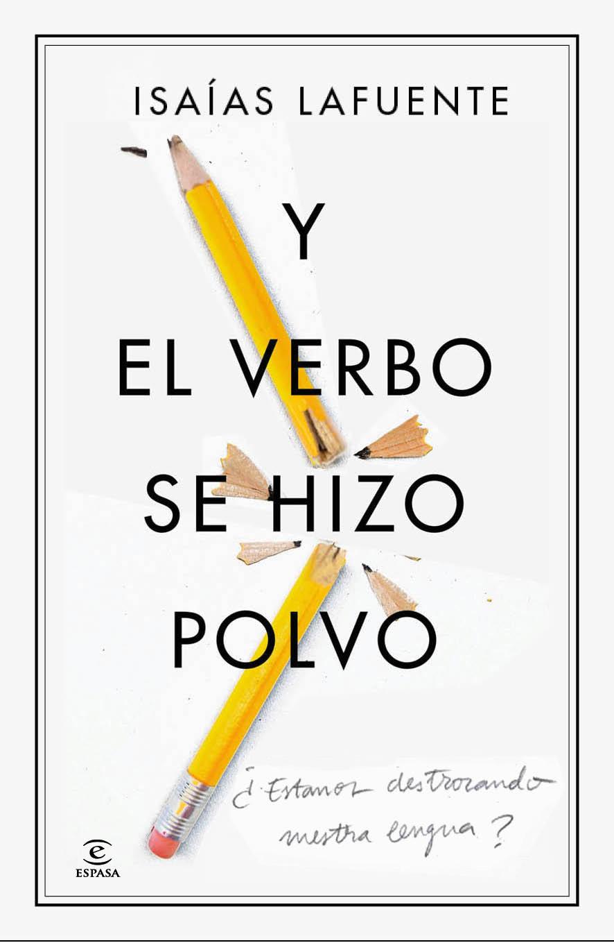 Descargar Y EL VERBO SE HIZO POLVO