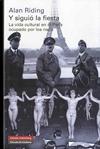 Descargar Y SIGUIO LA FIESTA  LA VIDA CULTURAL EN EL PARIS OCUPADO POR LOS NAZIS