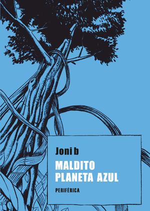 Descargar MALDITO PLANETA AZUL