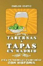 Descargar TABERNAS Y TAPAS DE MADRID  GUIA DE TABERNAS MADRILEñAS CON HISTORIA