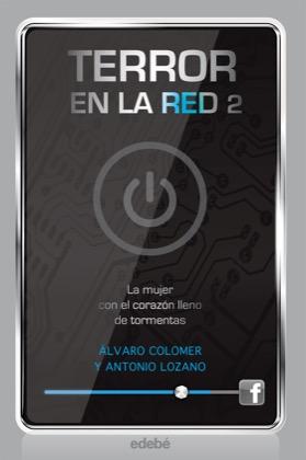 Descargar LA MUJER CON EL CORAZON LLENO DE TORMENTAS  TERROR EN LA RED 2