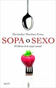 Descargar SOPA O SEXO  EL DILEMA DE LA MUJER ACTUAL