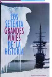 Descargar LOS SETENTA (70) GRANDES VIAJES DE LA HISTORIA