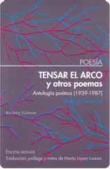 Descargar TENSAR EL ARCO Y OTROS POEMAS  ANTOLOGIA POETICA (1939-1987)
