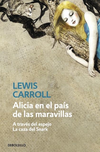 Descargar ALICIA EN EL PAIS DE LAS MARAVILLAS / ALICIA A TRAVES DEL ESPEJO / LA CAZA DEL SNARK
