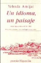 Descargar UN IDIOMA  UN PAISAJE: ANTOLOGIA POETICA (1948-1989)