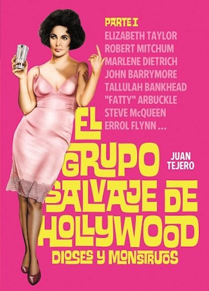 Descargar EL GRUPO SALVAJE DE HOLLYWOOD  PARTE I: DIOSES Y MONSTRUOS