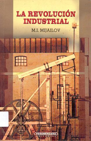 Descargar REVOLUCION INDUSTRIAL Epub Mobi PDF Libro