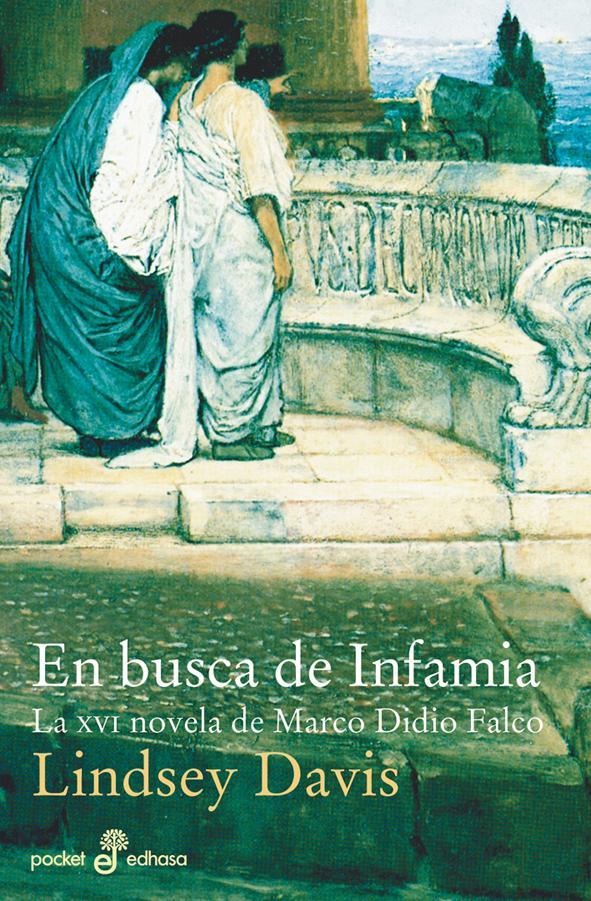 Descargar EN BUSCA DE INFAMIA  LA XVI NOVELA DE MARCO DIDIO FALCO