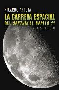 Descargar LA CARRERA ESPACIAL: DEL SPUTNIK AL APOLO 11