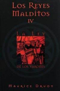 Descargar LOS REYES MALDITOS IV: LA LEY DE LOS VARONES