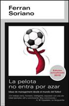 Descargar LA PELOTA NO ENTRA POR AZAR  IDEAS DE MANAGEMENT DESDE EL MUNDO DEL FUTBOL