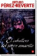 Descargar EL CABALLERO DEL JUBON AMARILLO (ALATRISTE V)