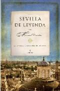 Descargar SEVILLA DE LEYENDA  HISTORIAS Y LEYENDAS DE SEVILLA