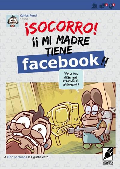 Descargar ¡SOCORRO! MI MADRE TIENE FACEBOOK