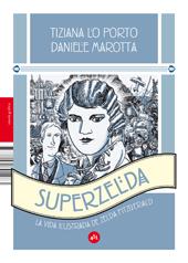 Descargar SUPERZELDA  LA VIDA ILUSTRADA DE ZELDA FITZGERALD