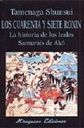 Descargar LOS CUARENTA Y SIETE RONIN  LA HISTORIA DE LOS LEALES SAMURAIS DE AKO