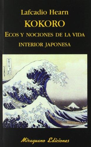 Descargar KOKORO  ECOS Y NOCIONES DE LA VIDA INTERIOR JAPONESA