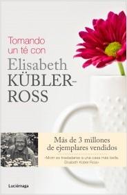 Descargar TOMANDO UN TE CON ELISABETH KÜBLER-ROSS