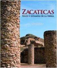 Descargar ZACATECAS  VOCES Y ESTAMPAS DE LA TIERRA