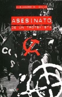Descargar ASESINATO DE UN TROTSKISTA