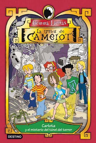 Descargar LA TRIBU DE CAMELOT  CARLOTA Y EL MISTERIO DEL TUNEL DEL TERROR